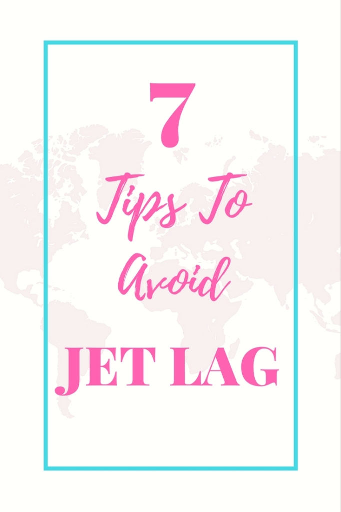 7 Tips to Avoid Jet Lag