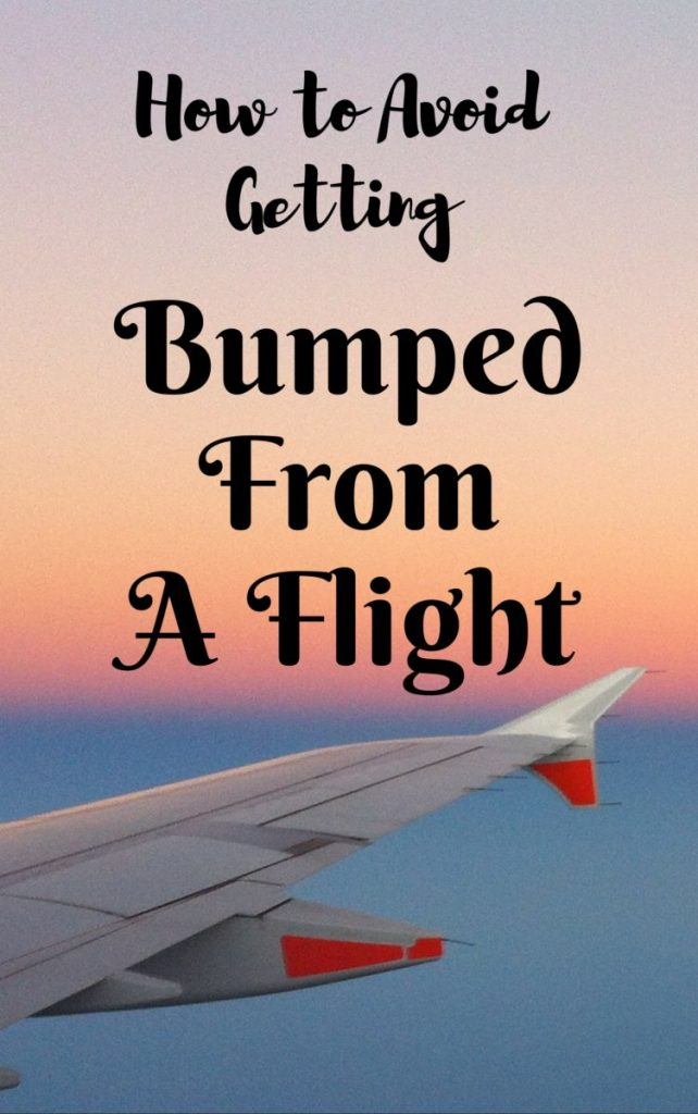 How to avoid getting bumped from a flight